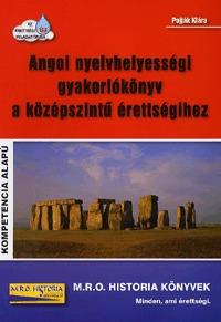 Pojják Klára: Angol nyelvhelyességi gyakorlókönyv a középszintű érettségihez - Kompetencia alapú (Könyv)