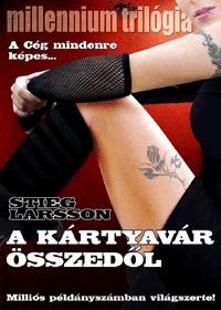 Stieg Larsson: A kártyavár összedől - Millennium trilógia III. -  (Könyv)