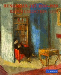 Kolozsváry Marianna: Hungarian Art  1900-1950 Radnai collection - Radnai Collection / Győr (Könyv)