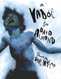 Dave McKean, David Almond: A vadóc -  (Könyv)