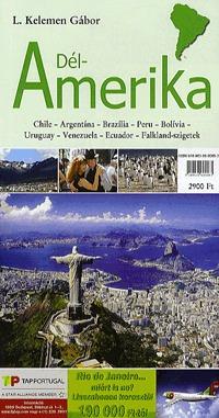 L. Kelemen Gábor: Dél-Amerika - Chile, Argentina, Brazília, Peru, Bolívia, Uruguay, Venezuela, Falkland-szigetek -  (Könyv)