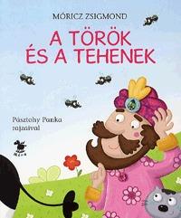 Móricz Zsigmond: A török és a tehenek -  (Könyv)