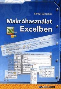 Bártfai Barnabás: Makróhasználat Excelben -  (Könyv)