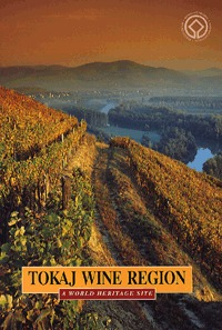 Dékány Tibor, Técsi Zoltán: Tokaj Wine Region - A World Heritage Site (Könyv)