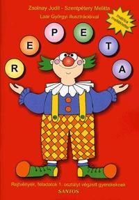 Zsolnay Judit, Szentpétery Melitta: Repeta - Rejtvények, feladatok 1. osztályt végzett gyerekeknek -  (Könyv)