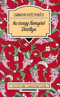 Csokonai Vitéz Mihály: Az özvegy Karnyóné - Dorottya -  (Könyv)