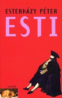 Esterházy Péter: Esti -  (Könyv)