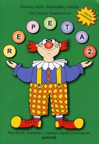 Zsolnay Judit, Szentpétery Melitta: Repeta 2. - Rejtvények, feladatok 2. osztályt végzett gyerekeknek -  (Könyv)