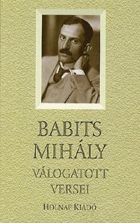 Babits Mihály: Babits Mihály válogatott versei -  (Könyv)