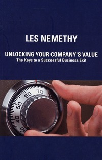 Les Nemethy: Unlocking Your Company's Value - The Keys to a Successful Business Exit (Könyv)