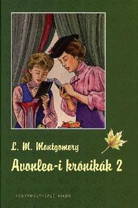 Lucy Maud Montgomery: Avonlea-i krónikák 2. -  (Könyv)