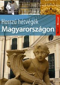 Farkas Zoltán: Hosszú hétvégék Magyarországon -  (Könyv)