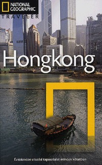 Rory Boland, Ian Lyons, Phil MacDonald: Hongkong - National Geographic Traveler -  (Könyv)
