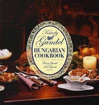 Gundel Károly: Hungarian Cookbook -  (Könyv)