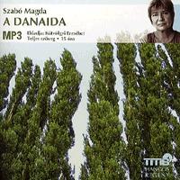 Szabó Magda: A Danaida - MP3 -  (Könyv)