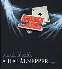 Barak László: A halálnepper -  (Könyv)