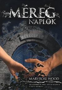 Maryrose Wood: Méregnaplók -  (Könyv)