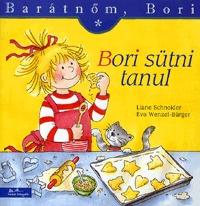 Eva Wenzel-Bürger, Liane Schneider: Bori sütni tanul - Barátnőm, Bori 5. -  (Könyv)