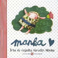 Horváth Mónika: Manka -  (Könyv)