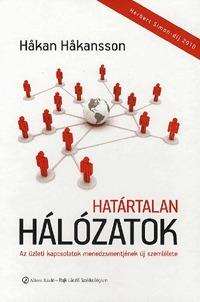 Hakan Hakansson: Határtalan hálózatok - Az üzleti kapcsolatokmenedzsmentjének új szemlélete -  (Könyv)