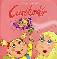 Mölzner Andrea: Cucótündér -  (Könyv)