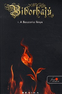 Benina: A Boszorka fénye - Bíborhajú 1. -  (Könyv)