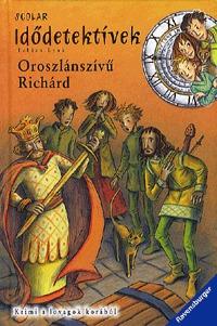 Fabian Lenk: Oroszlánszívű Richárd - Krimi a lovagok korából -  (Könyv)