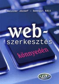 Somogyi Edit, Holczer József: Webszerkesztés könnyedén -  (Könyv)