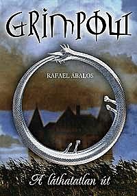 Rafael Abalos: Grimpow - A láthatatlan út -  (Könyv)