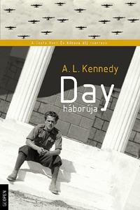 A. L. Kennedy: Day háborúja -  (Könyv)