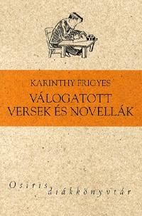Karinthy Frigyes: Válogatott versek és novellák -  (Könyv)