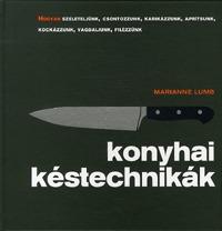 Marianne Lumb: Konyhai késtechnikák -  (Könyv)