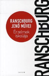 Dr. Ranschburg Jenő: Érzelmek iskolája - Ranschburg Jenő művei -  (Könyv)