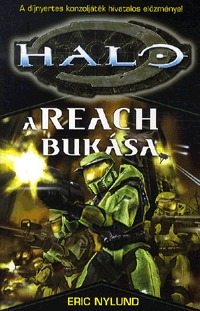 Eric Nylund: A Reach bukása - Halo - HALO -  (Könyv)