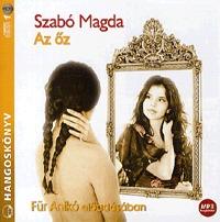 Szabó Magda: Az őz - Hangoskönyv - MP3 - Für Anikó előadásában -  (Könyv)