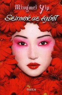 Mingmei Yip: Szirmok az égből -  (Könyv)