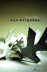 Váradi Péter: Papírfigurák -  (Könyv)