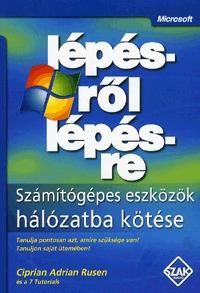 Ciprian Adrian Rusen: Számítógépes eszközök hálózatba kötése - Lépésről lépésre -  (Könyv)
