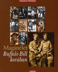 Philippe Jacquin: Magánélet Buffalo Bill korában -  (Könyv)