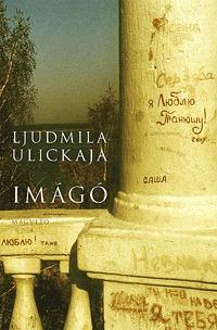 Ljudmila Ulickaja: Imágó -  (Könyv)