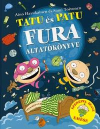 Sami Toivonen, Aino Havukainen: Tatu és Patu fura altatókönyve -  (Könyv)