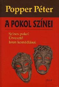 Popper Péter: A pokol színei -  (Könyv)