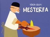 Török Szilvi: Mesterfa - 2-5 éveseknek -  (Könyv)