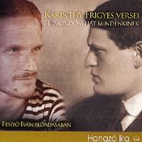 Fenyő Iván (előadó), Karinthy Frigyes: Karinthy Frigyes versei - Elmondom hát mindenkinek - Elmondom hát mindenkinek -  (Könyv)