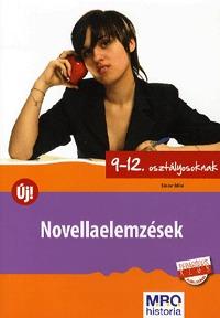 Sándor Ildikó: Novellaelemzések 9-12. osztályosoknak -  (Könyv)