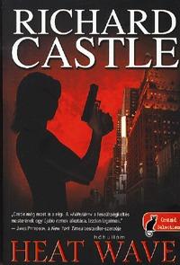 Richard Castle: Heat wave - Hőhullám -  (Könyv)