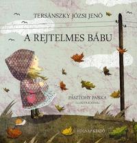 Tersánszky Józsi Jenő: A rejtelmes bábu -  (Könyv)