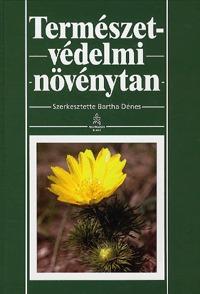 Bartha Dénes: Természetvédelmi növénytan -  (Könyv)