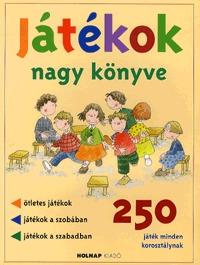 Josep M. Allué: Játékok nagy könyve - 250 játék minden korosztálynak -  (Könyv)