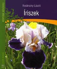 Bosánszky László: Íriszek -  (Könyv)